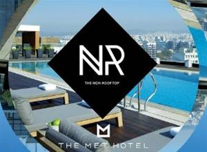 The NON Rooftop opening party @ The Met Hotel