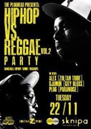 hip hop vs reggae Vol.2 @ Sknipa