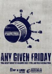 Any Given Friday στο Silver Dollar