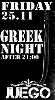 Greek night @ Juego