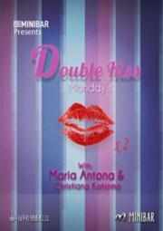 Double Kiss @ Minibar