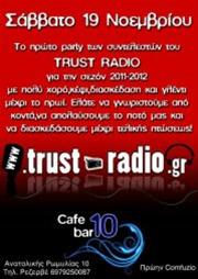 Trust radio party @ 10 cafe bar