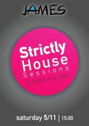 Strictly House Sessions @ James