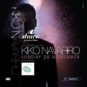 Kiko Navarro @ Shark
