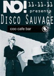 NO! presents Disco Sauvage στο Coo cafe bar