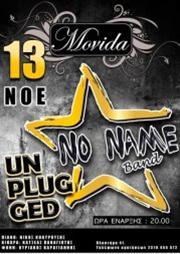 Οι No NAME band στο Movida