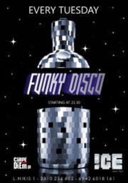 Funky Disco  @ ICE Music Bar
