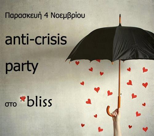 Anti-crisis party στο Bliss