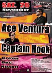 Ace Ventura, Captain Hook @ Decadence