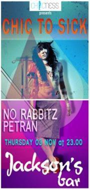 Chic to Chic : No Rabbitz, Petran @ Jackson's