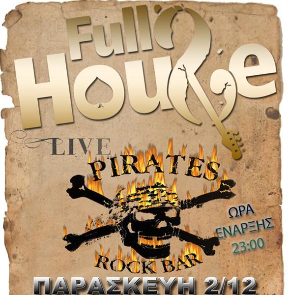 Full House (blues) στο Pirates Rock Bar