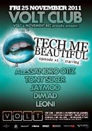 Tech me Beautiful #2 @ Volt