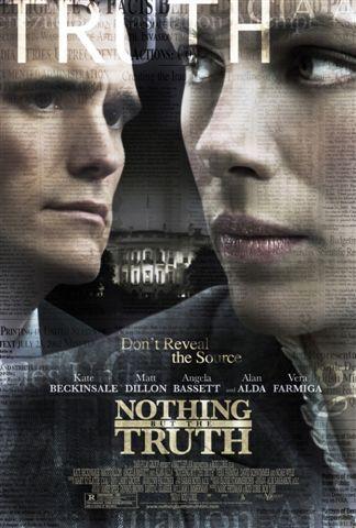 Πόστερ της ταινίας «Και Μόνο Την Αλήθεια (2008) | Nothing But the Truth»