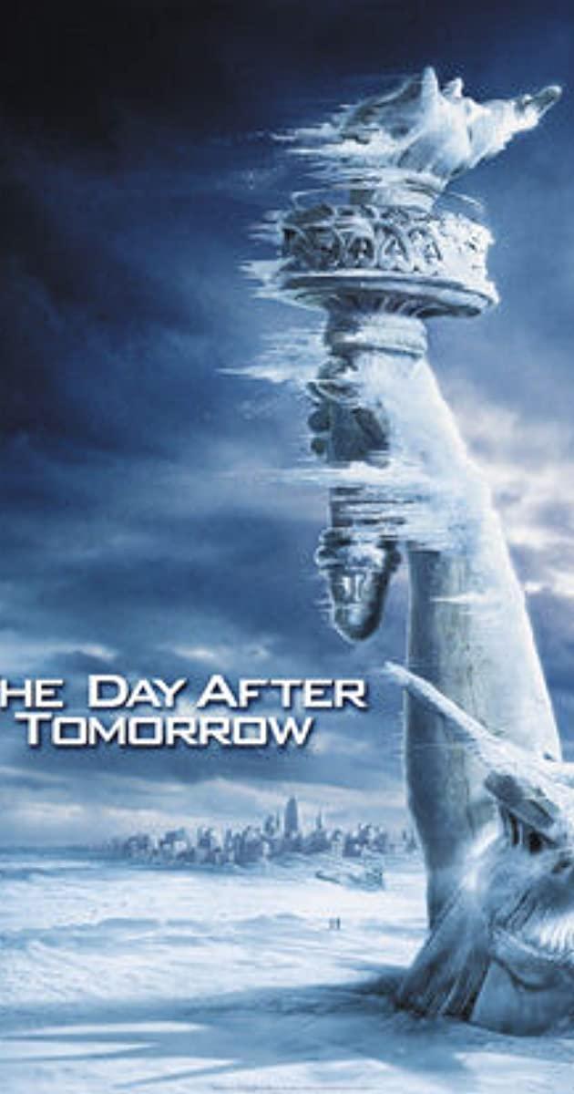 Πόστερ της ταινίας «Μετά την Επόμενη Μέρα (2004) | The Day After Tomorrow»