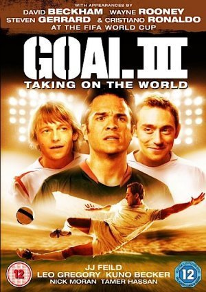 Πόστερ της ταινίας «Γκολ III: Η Καταξίωση (2009) | Goal! III»