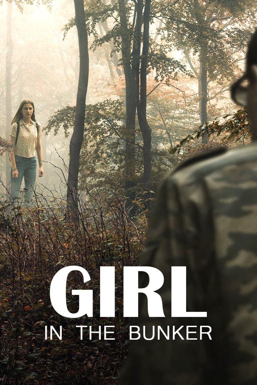 Πόστερ της ταινίας «Εφιάλτης μέσα στο δάσος (2018) | Girl in the Bunker»