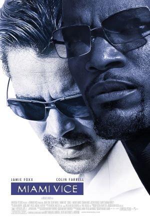 Πόστερ της ταινίας «Miami Vice (2006)»