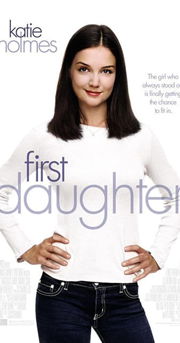 Πόστερ της ταινίας «Η Κόρη του Προέδρου (2004) | First Daughter»
