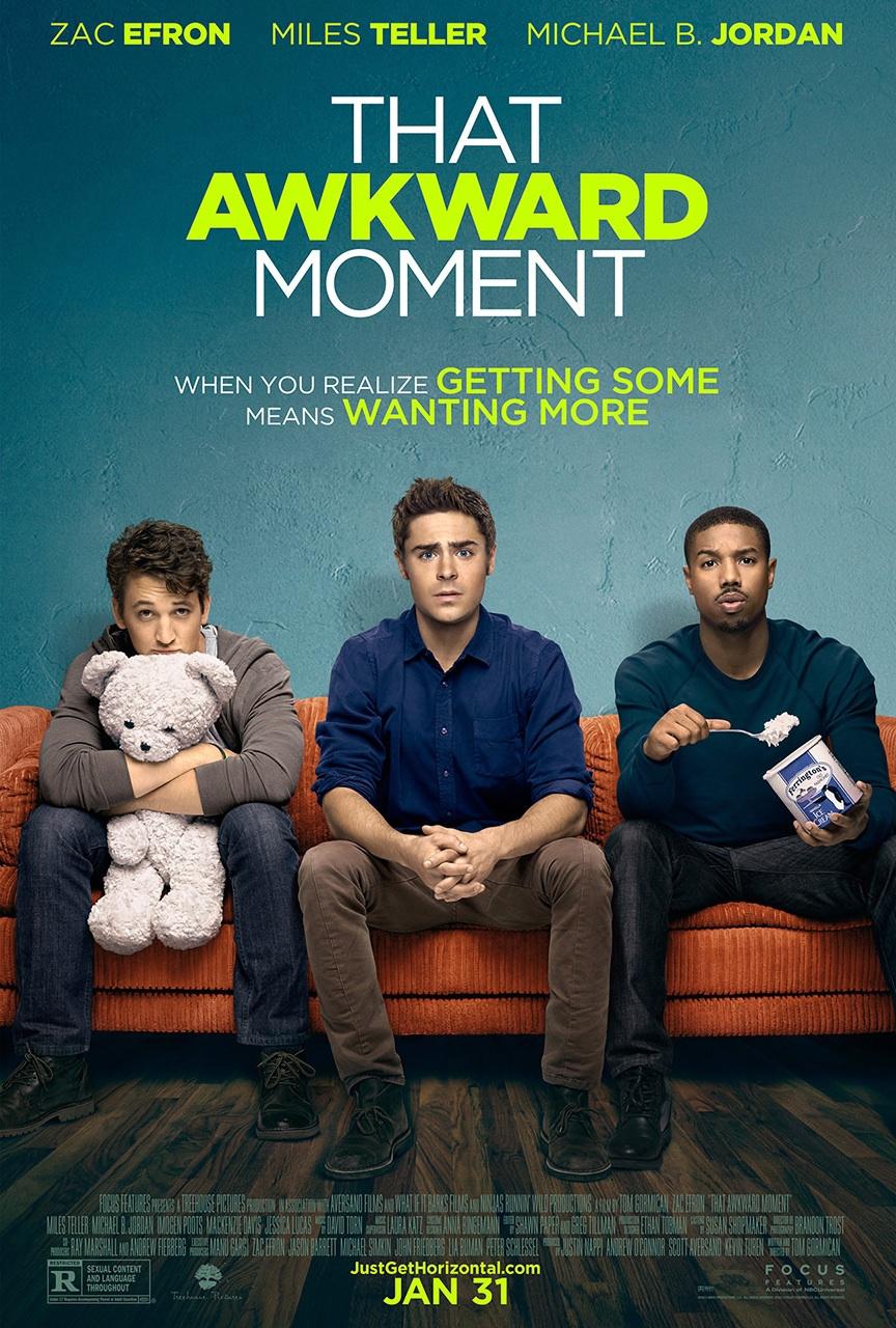 Πόστερ της ταινίας «Αγόρια της Διπλανής Πόρτας (2014)   That Awkward Moment»