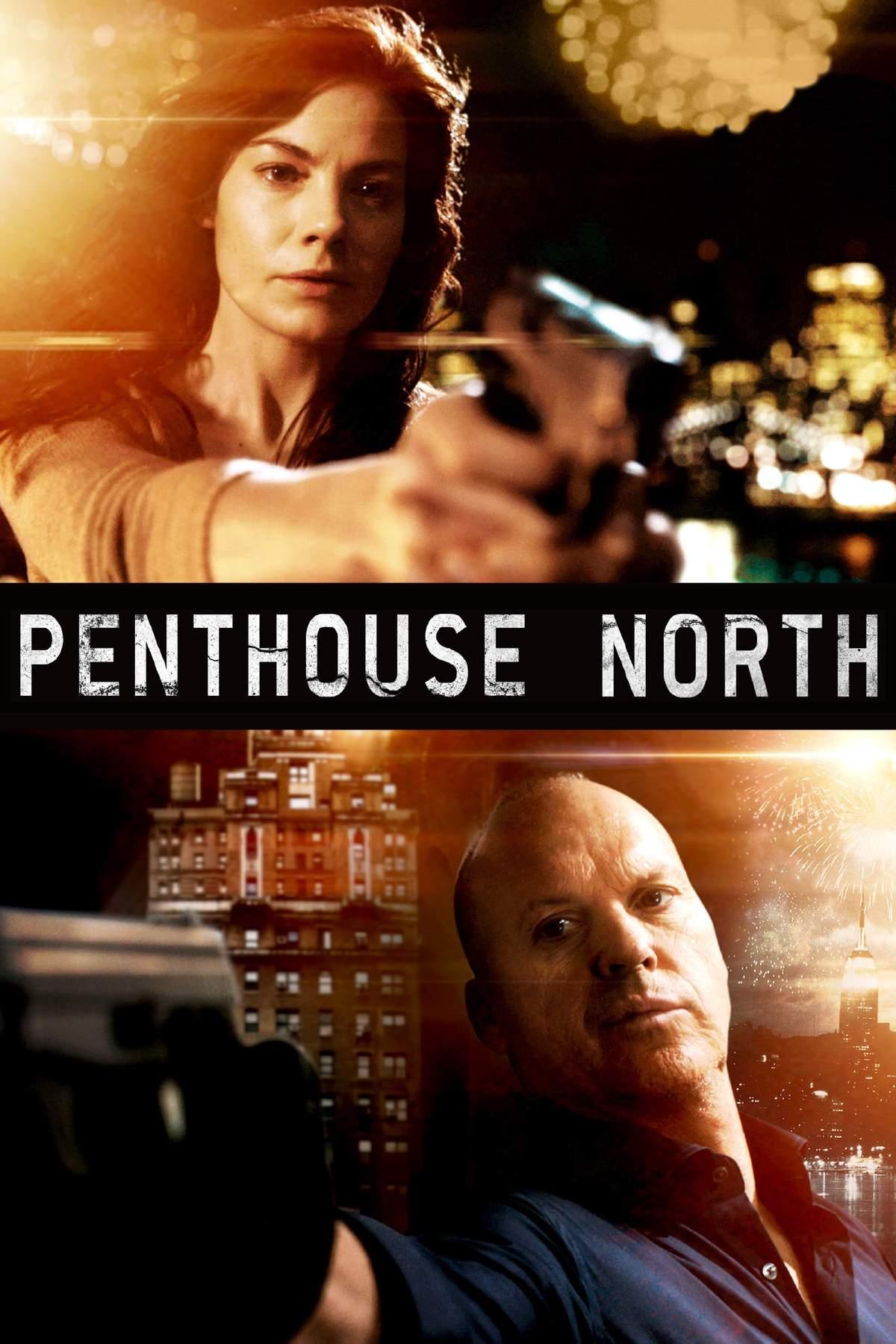 Πόστερ της ταινίας «Penthouse North (2013)»