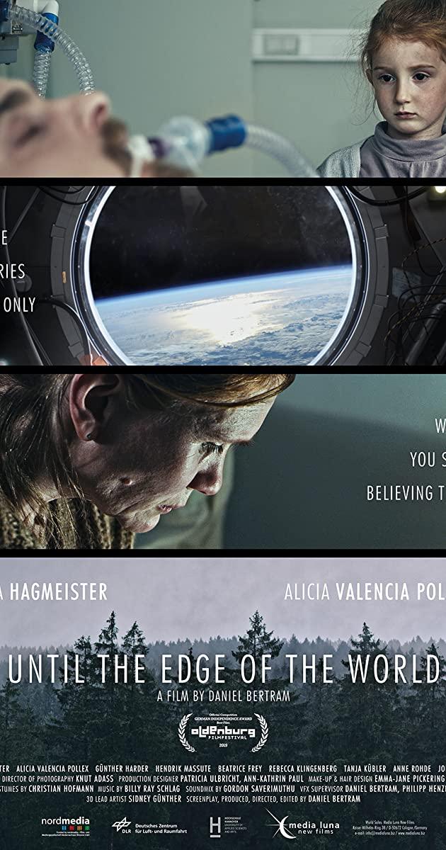 Πόστερ της ταινίας «Μέχρι την Άκρη του Κόσμου (2019)   Until the Edge of the World»