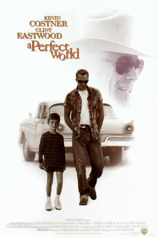Πόστερ της ταινίας «Ενας Τέλειος Κόσμος (1993) | A Perfect World»